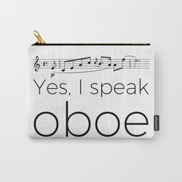 I speak oboe Carry-All Pouch