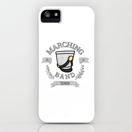 Marching Band Senior - Class of 2020 iPhone Case