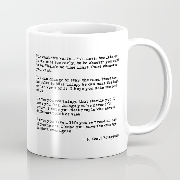 For what it's worth - F Scott Fitzgerald quote Coffee Mug
