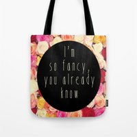 fancy Tote Bags featuring Fancy by LocoLyrics