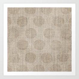 Poka dot burlap (Hessian series 2 of 3) Art Print