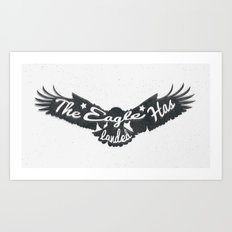 The Eagle Has Landed Art Print