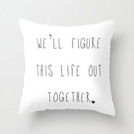 This Life Throw Pillow