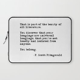 The beauty of all literature - F Scott Fitzgerald Laptop Sleeve