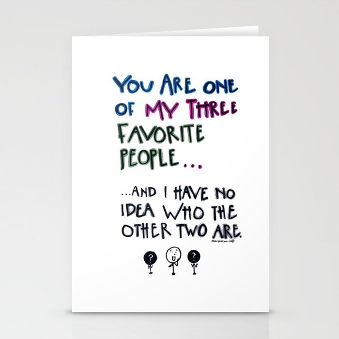 You are one of my favorites Stationery Cards