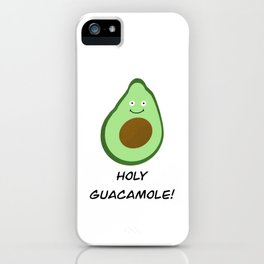 Holy Guacamole! iPhone Case