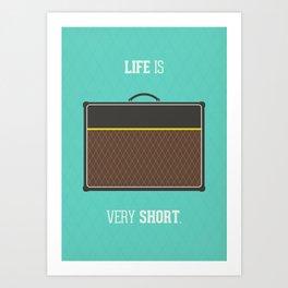 Life is short Art Print