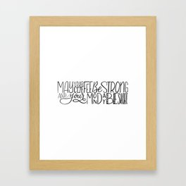 May Your Coffee Be Strong and Your Monday Be Short Framed Art Print