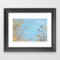 Above All, Be Happy Framed Art Print
