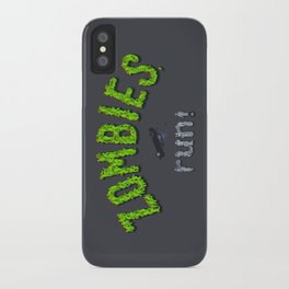 ZOMBIES, run! iPhone Case