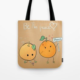 if you want peace be it Tote Bag