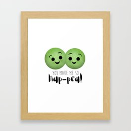 You Make Me So Hap-pea! Framed Art Print