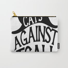 Cats against Catcalls 2 Carry-All Pouch