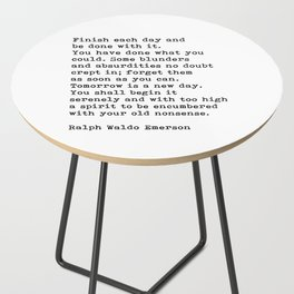 Ralph Waldo Emerson, Finish Each Day Inspirational Quote Side Table