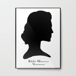 Natalia Alianovna Romanova Metal Print