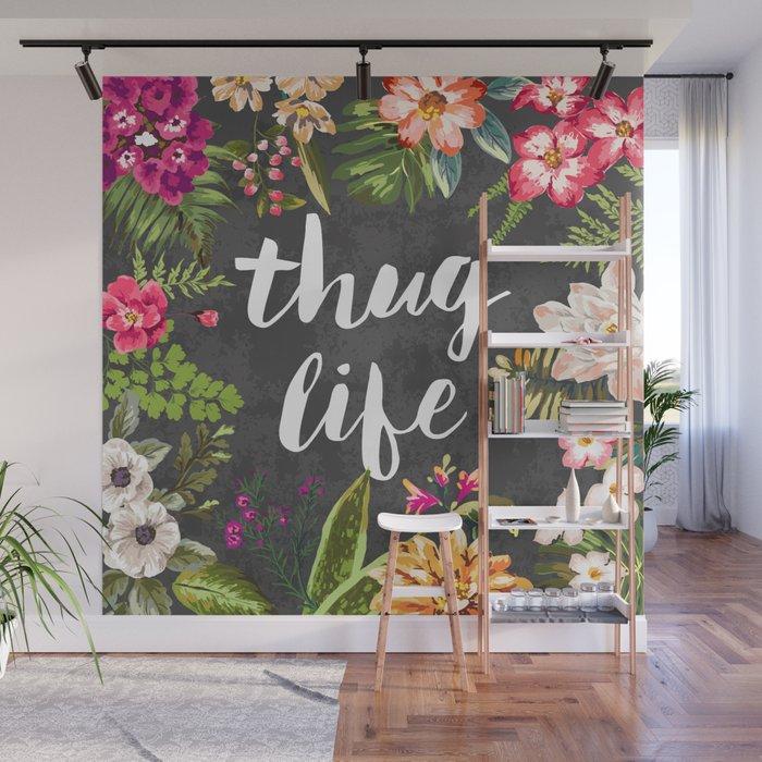 Thug Life Wall Mural