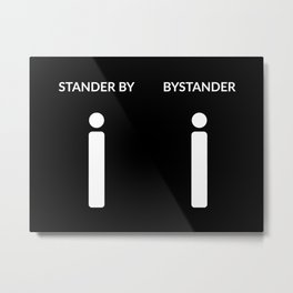 stand by... Metal Print