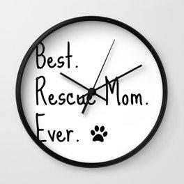 Animal Rescue Quote Cat Dog Best Mom Ever Paw Love Adopt Pet Raglan Baseball design Wall Clock