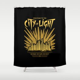 Welcome to the City of Light Shower Curtain