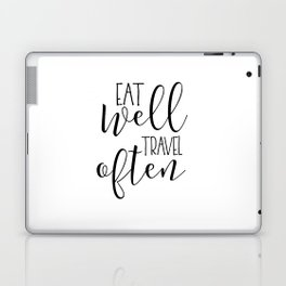 PRINTABLE Art, Eat Well Travel Often,Kitchen Sign,Kitchen Quote,Kitchen Wall Art,Travel Gifts,Home D Laptop & iPad Skin