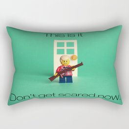 This is it, Don't get scared now. Rectangular Pillow