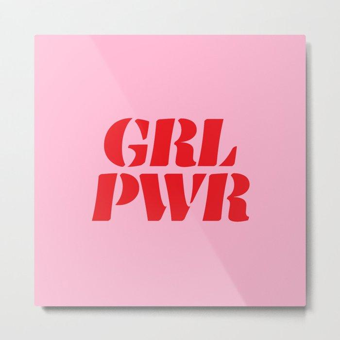 Girl Power GRL PWR Metal Print