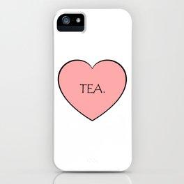 Tea. iPhone Case