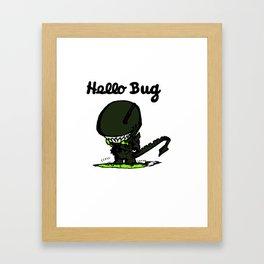 Hello Bug Framed Art Print