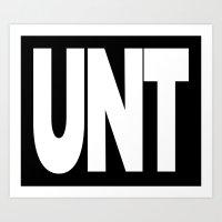 cunt Art Prints featuring UNT CUNT MUG by CreativeAngel
