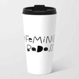 Feminist & Badass Metal Travel Mug