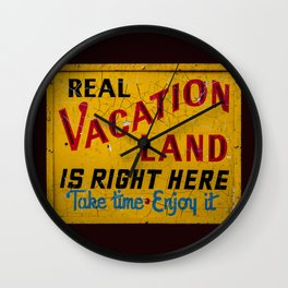 Weathered and Cracking Real Vacation Land Sign Wall Clock