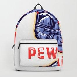Pew Pew Madafakas Funny Gaming Astronaut Backpack