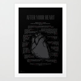 After Your Heart Art Print