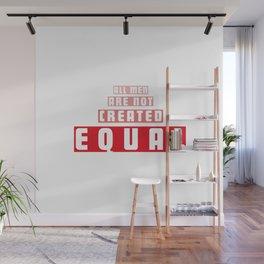Equal Men Wall Mural