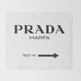 PradaMarfa sign Throw Blanket