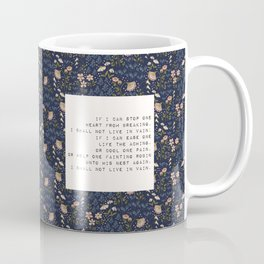 I shall not live in vain - E. Dickinson Collection Coffee Mug
