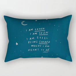 """I Am Loved. I Am Seen. I Am Still Being Guided Where I Am Meant To Be."" Rectangular Pillow"