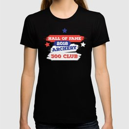 ARCHERY HALL OF FAME 300 CLUB 2018 T-shirt