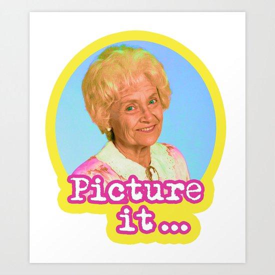 PICTURE IT... Art Print