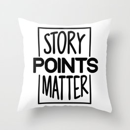 Scrum Story Points Scrum Programmer Throw Pillow
