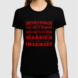 Doctor's Husband T-shirt