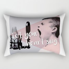Quote - Let your heart sing Rectangular Pillow