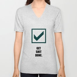 Lab No.4 -Get Shit Done Corporate Start-up Quotes poster Unisex V-Neck