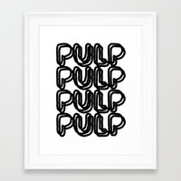 pulp Framed Art Prints featuring Pulp  by Kate Lowe