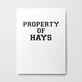 Property of HAYS Metal Print