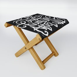 I'm only human after all Folding Stool