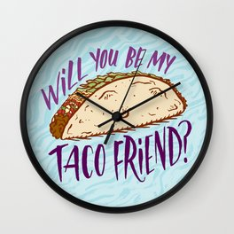 Taco Friend Wall Clock