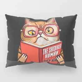 The schrodinger human dead or alive nerd geek cat Pillow Sham