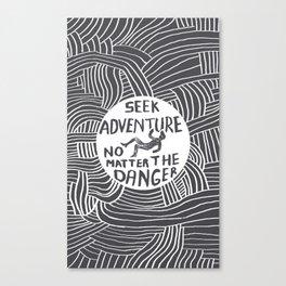 Seek It. Canvas Print