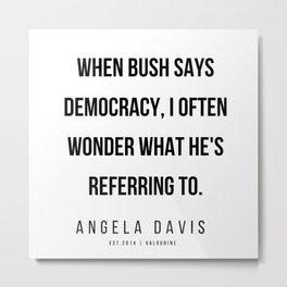 35    |  Angela Davis | Angela Davis Quotes |200609 Metal Print